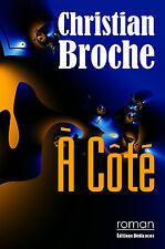A Cote, par Christian Broche