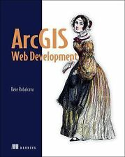 ArcGIS Web Development by Rene Rubalcava (2014, Paperback)