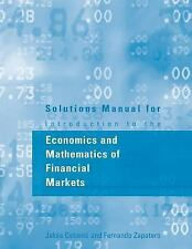 Solutions Manual for Introduction to the Economics and Mathematics of...