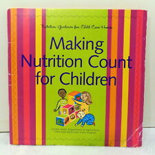 Nutrition Guidance for Child Care Homes Making Nutrition Count for Children