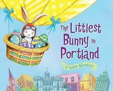 The Littlest Bunny in Portland: An Easter Adventure