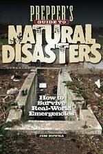 Prepper's Guide to Surviving Natural Disasters