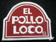 EL POLLO LOCO SEW ON PATCH RESTAURANT FAST FOOD CHAIN MEXICAN CHICKEN