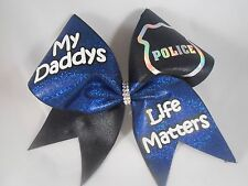 My Daddys Life Matters Police Cheer Bow BlingItOnCheerBows