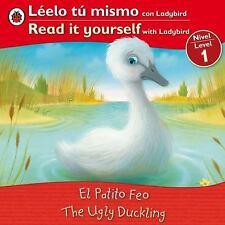 The Ugly Duckling El patito feo: Bilingual Fairy Tales (Level 1) (Leelo Tu Mismo