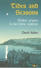 Tides and Seasons: Modern Prayers in the Celtic Tradition,GOOD Book