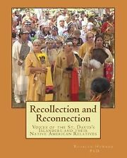 Recollection and Reconnection : Voices of the St. David's Islanders and Their...