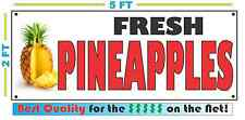 Full Color FRESH PINEAPPLES BANNER Sign NEW Larger Size Best Quality for the $