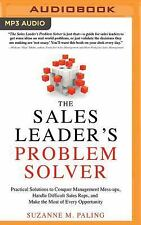 The Sales Leader's Problem Solver by Suzanne Paling (2016, MP3 CD, Unabridged)