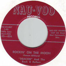 "DEACON AND THE ROCK & ROLLERS - ROCKIN' ON THE MOON /I DON'T WANNA NAU-VOO 7"" 45"