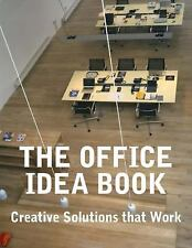 The Office Idea Book : Creative Solutions That Work by Judy Shepard (2012,...