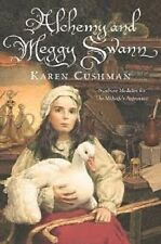 Karen Cushman~ALCHEMY AND MEGGY SWANN~SIGNED UNCORRECTED PROOF
