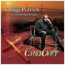 Pastor Gregg Patrick & the Bridg, Crossover, Excellent