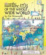 The Most Fantastic Atlas of the Whole Wide World by the Brainwaves-ExLibrary