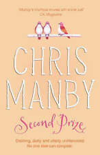 "Second Prize Chris Manby ""AS NEW"" Book"