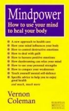 Mindpower: How to Use Your Mind to Heal Your Body (European Medical Journal), Ve