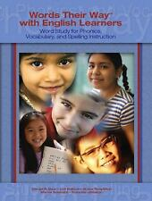 Words Their Way with English Learners: Word Study for Spelling, Phonics, and Voc