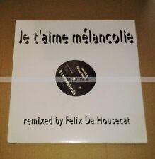 MYLENE FARMER - JE T'AIME MELANCOLIE - MAXI VINYL REMIXED BY FELIX DA HOUSECAT