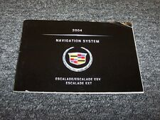 2004 Cadillac Escalade Navigation System Owner Operator Guide Manual ESV EXT