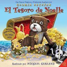 El Tesoro de Noelle: Una Nueva Magica y Misteriosa Aventura (Spanish Edition)