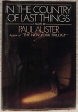 Auster, Paul.  In the Country of Last Things.  Signed, First Edition