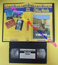 VHS film VIENNA citta'del mondo 1994 DEAGOSTINI CDM 4 (F52) no dvd