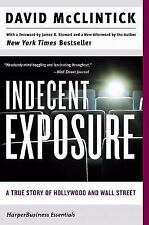 Indecent Exposure: A True Story of Hollywood and Wall Street (Collins Business E