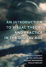 Introduction To Visual Theory And Practice In The Digital Age Barnett  Brooke 97