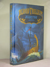 1st, signed by the author, Trillium 2: Blood Trillium by Julian May (1992)