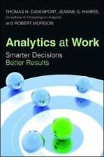Analytics at Work : Smarter Decisions, Better Results by Thomas H. Davenport,...