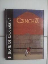 Jean Guyot - Koldo Amestoy CANCHA ( pelote) en français, basque et espagnol TBE