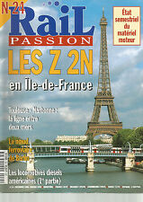 RAIL PASSION N°24 Z 2N EN ILE-DE-FRANCE / TOULOUSE-NARBONNE /LOCOMOTIVES DIESELS