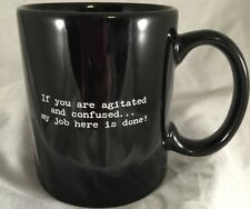 Trash Talk By Annie Coffee Tea Mug Cup If You Are Agitated & Confused