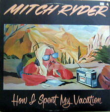 Mitch Ryder - How I spent my vacation (USA 1978)