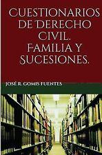 Cuestionarios de Derecho Civil. Familia y Sucesiones by José Gomis Fuentes...