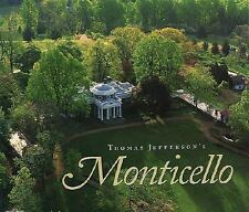 Thomas Jefferson's Monticello, Stein, Susan R., Stanton, Lucia C., Hatch, Peter