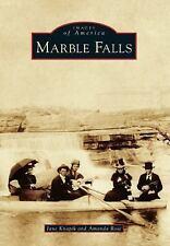 Marble Falls by Amanda Rose and Jane Knapik (2013, Paperback)