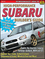 High Performance Subaru Builder Guide WRX STI Impreza Legacy Outback 1993-2008