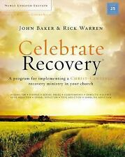 Celebrate Recovery: Celebrate Recovery Updated Curriculum Kit : A Program for...