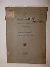 Legge Giurisprudenza, V. Wrzy: La Perenzione Codice Civile 1887 Rizzo Raro