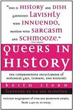 Queers in History: The Comprehensive Encyclopedia of Historical Gays, Lesbians a