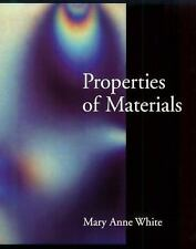 Properties of Materials by Mary Anne White (1999, Paperback)