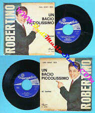 LP 45 7'' ROBERTINO Un bacio piccolissimo Se saprai italy CAROSELLO no cd mc dvd
