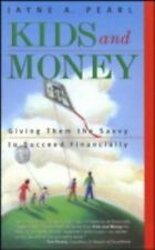 Kids and Money: Giving Them the Savvy to Succeed Financially (Bloomberg Personal