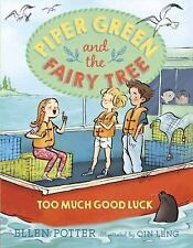 Piper Green and the Fairy Tree: Too Much Good Luck-ExLibrary