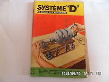 SYSTEME D N°141 SEPTEMBRE 1957 COFFRE EN BOIS FAUTEUIL DE JARDIN CERF VOLANT J10
