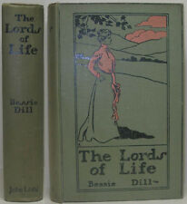 1901 THE LORDS OF LIFE BY BESSIE DILL A YOUNG GOVERNESS HER LIFE AND LOVE STORY