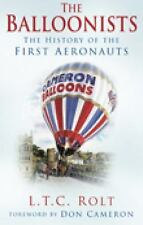 The Balloonists: The History of the First Aeronauts