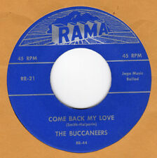 DOO-WOP REPRO: BUCCANEERS-Come Back My Love/Stars Will Remember RAMA