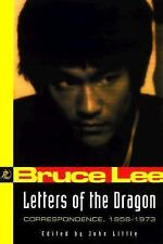 Bruce Lee: Letters of the Dragon: An Anthology of Bruce Lee's Correspondence wit